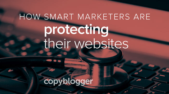 how smart marketers are protecting their websites