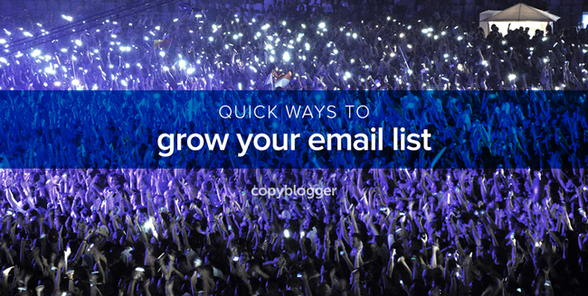 quick ways to grow your email list
