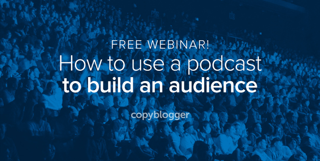 Free webinar! How to use a podcast to build an audience