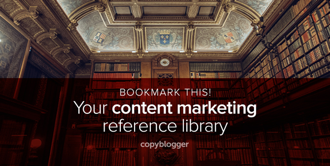 Bookmark This! Your content marketing reference library