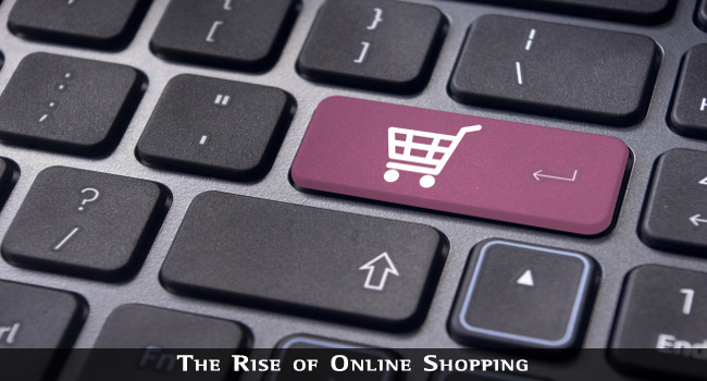 The Rise of Shopping Online