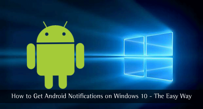 Notifications Android sous Windows